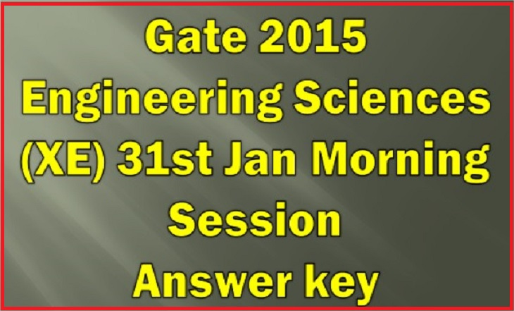 Gate Engineering Sciences XE 2015 Answer key Download