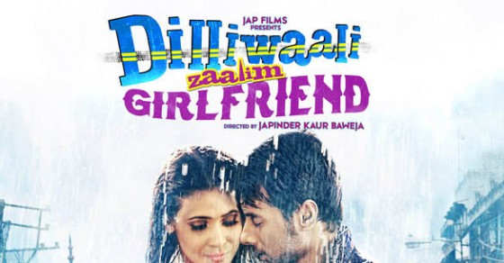 Dilliwali Zaalim Girlfriend movie review and rating,collections