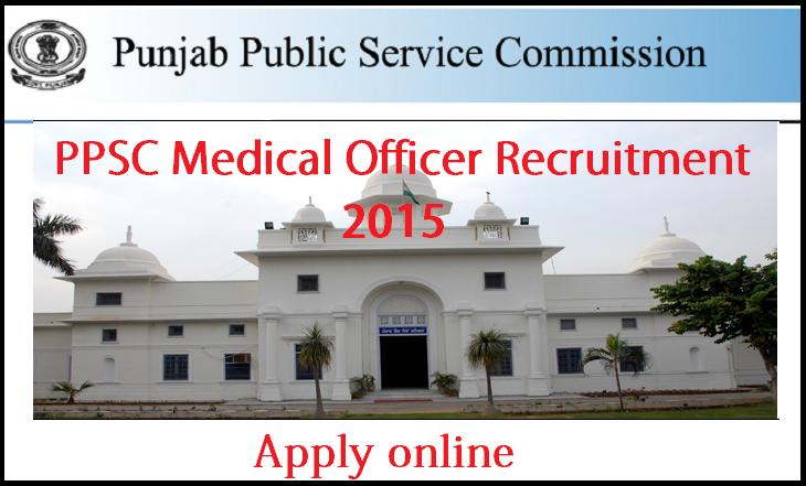 PPSC Recruitment 2015 – 404 Medical Officer Apply Online