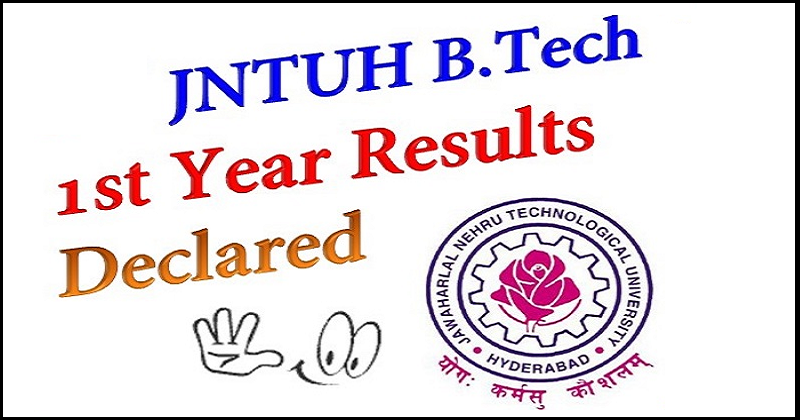JNTUH B.Tech 1st Year (R15,R13,R09) Regular/Supply Results 2016