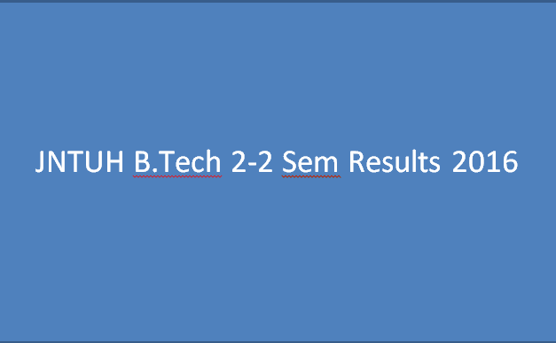 JNTUH B.Tech 2-2(R13,R09) Results May 2016