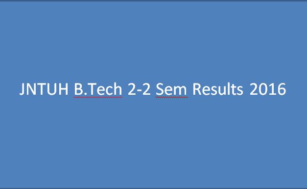 JNTUH B.Tech 2-2(R13,R09) Results May 2016
