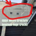Hyd Uppal Metro cracks collapse